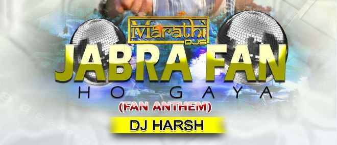 Jabra Fan Ho Gaya Remix - DJ Harsh