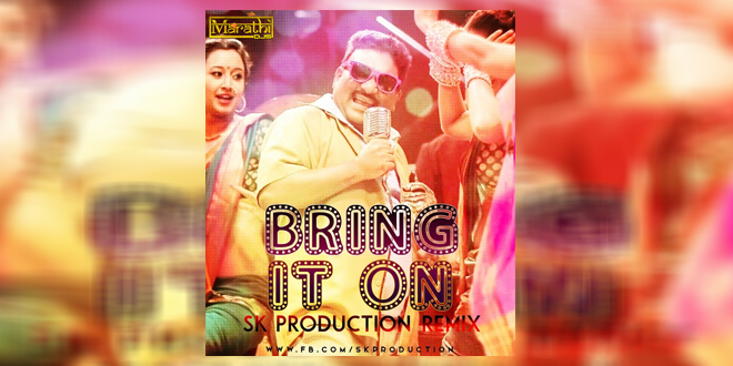 Bring It On - SK Production Remix