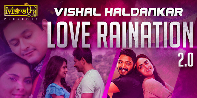 Vishal Haldankar - Love Raination 2.0