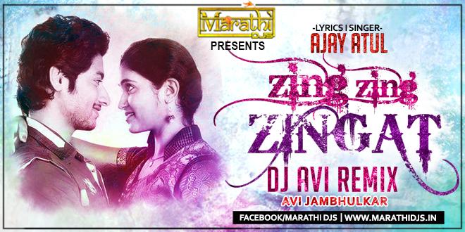Zing Zing Zingat - DJ AVI Remix