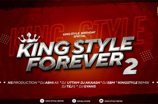 KingStyle Forever 2 (MarathiDJs.in)
